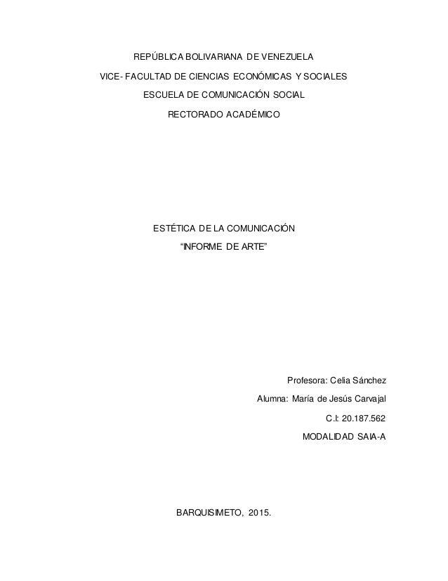 REPÚBLICA BOLIVARIANA DE VENEZUELA VICE- FACULTAD DE CIENCIAS ECONÓMICAS Y SOCIALES ESCUELA DE COMUNICACIÓN SOCIAL RECTORA...