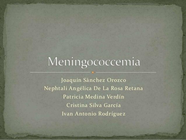 Joaquín Sánchez OrozcoNephtali Angélica De La Rosa Retana      Patricia Medina Verdín        Cristina Silva García     Iva...