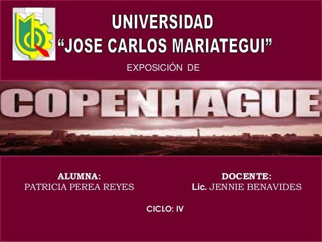 EXPOSICIÓN DE  ALUMNA: PATRICIA PEREA REYES  DOCENTE: Lic. JENNIE BENAVIDES CICLO: IV