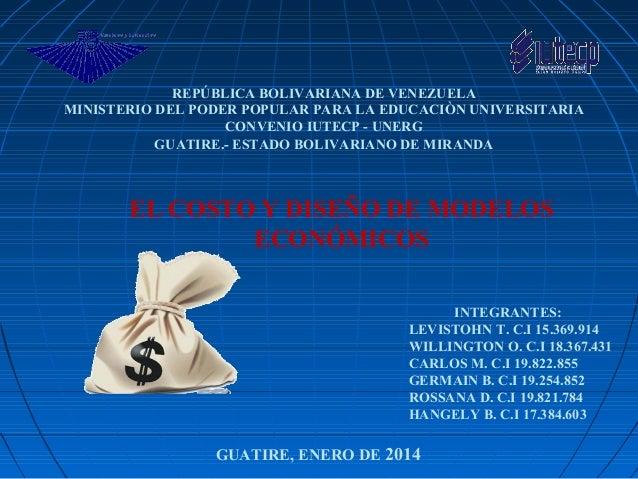 REPÚBLICA BOLIVARIANA DE VENEZUELA MINISTERIO DEL PODER POPULAR PARA LA EDUCACIÒN UNIVERSITARIA CONVENIO IUTECP - UNERG GU...