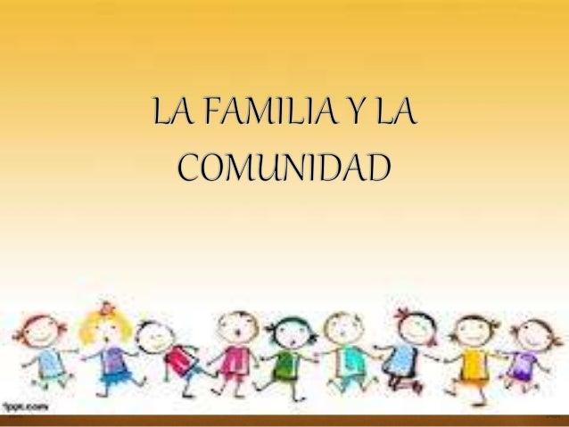 1) ¿CUÁL ES LA IMPORTANCIA DE TRABAJAR CON LA FAMILIA? Representan un el elemento primordial para fortalecer el vinculo af...