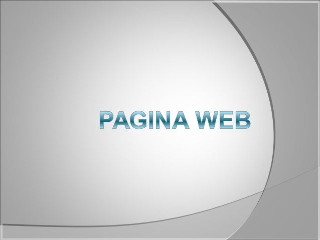  Una página Web está compuesta principalmente por información (sólo texto o módulos multimedia) así como por hiperenlaces...