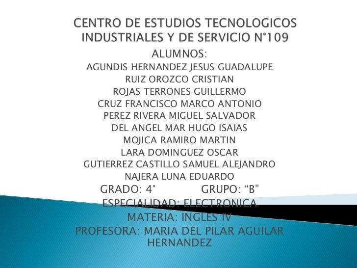 ALUMNOS: AGUNDIS HERNANDEZ JESUS GUADALUPE         RUIZ OROZCO CRISTIAN      ROJAS TERRONES GUILLERMO   CRUZ FRANCISCO MAR...