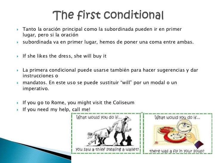    Tanto la oración principal como la subordinada pueden ir en primer    lugar, pero si la oración   subordinada va en p...