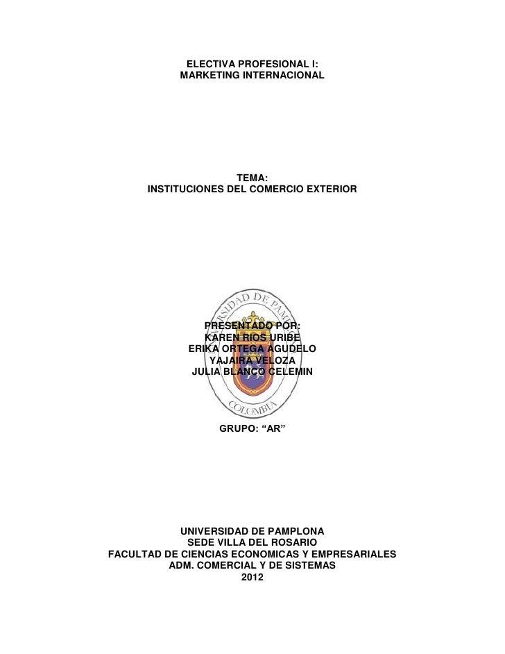 Exposicion de instituciones de comercio exterior for Comercio exterior