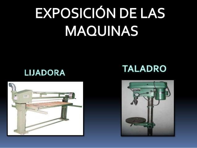 Exposici n de las maquinas taladro y lijadora de banda - Lijadora para taladro ...
