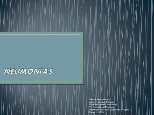 Monica Arellano AyolaAndys Rodriguez SequeaRotación de Medicina InternaVII Semestre de MedicinaUniversidad del Sinú Seccio...