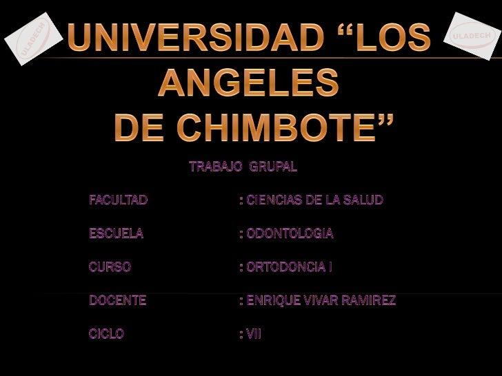 TECNICA DE TRAZADO           ANGULOS  ANALISIS   DE POWELL            TRIANGULO ESTETICO         EXAMENES                D...