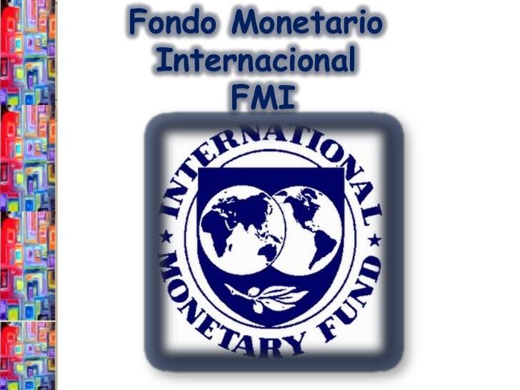 FMI, BID, BM