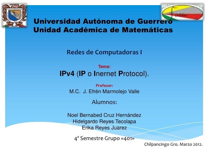 Universidad Autónoma de GuerreroUnidad Académica de Matemáticas        Redes de Computadoras I                    Tema:   ...