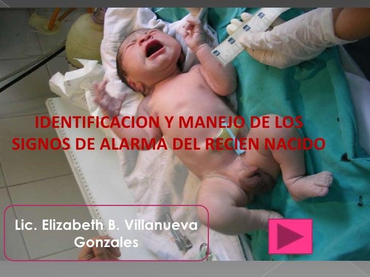 657391a68 IDENTIFICACION Y MANEJO DE LOS SIGNOS DE ALARMA DEL RECIEN NACIDO br   Lic  ...