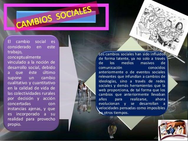 """TEORÍAS DEL CAMBIO SOCIAL Dos enfoques: """"el evolucionismo social"""", que trata de conectar el cambio social a lo biológico. ..."""