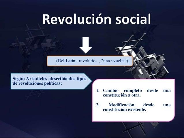 Ejemplos de revoluciones sociales En la historiografía se habla generalmente de tres tipos de revoluciones: Sin embargo, t...