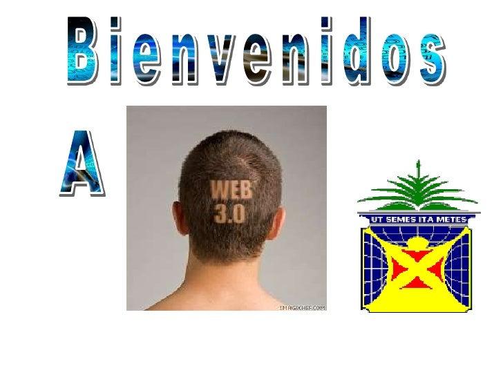 Bienvenidos<br />A<br />