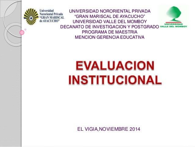 """UNIVERSIDAD NORORIENTAL PRIVADA  """"GRAN MARISCAL DE AYACUCHO""""  UNIVERSIDAD VALLE DEL MOMBOY  DECANATO DE INVESTIGACION Y PO..."""
