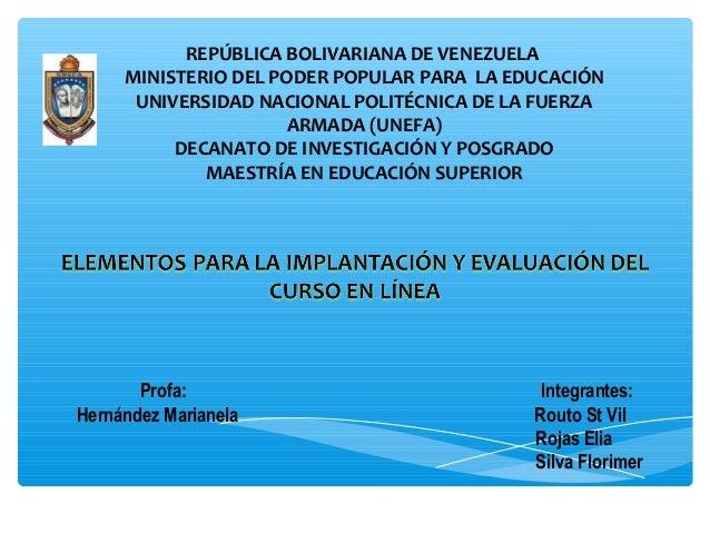 REPÚBLICA BOLIVARIANA DE VENEZUELA MINISTERIO DEL PODER POPULAR PARA LA EDUCACIÓN UNIVERSIDAD NACIONAL POLITÉCNICA DE LA F...