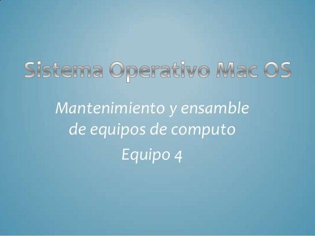Mantenimiento y ensamble de equipos de computo Equipo 4