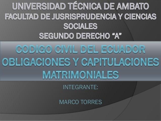 INTEGRANTE: MARCO TORRES
