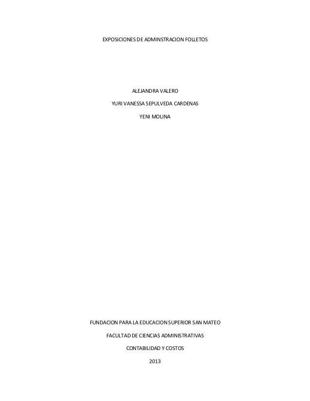 EXPOSICIONES DE ADMINSTRACION FOLLETOSALEJANDRA VALEROYURI VANESSA SEPULVEDA CARDENASYENI MOLINAFUNDACION PARA LA EDUCACIO...