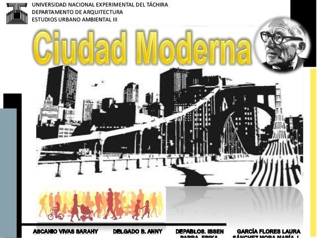 UNIVERSIDAD NACIONAL EXPERIMENTAL DEL TÁCHIRA DEPARTAMENTO DE ARQUITECTURA ESTUDIOS URBANO AMBIENTAL III