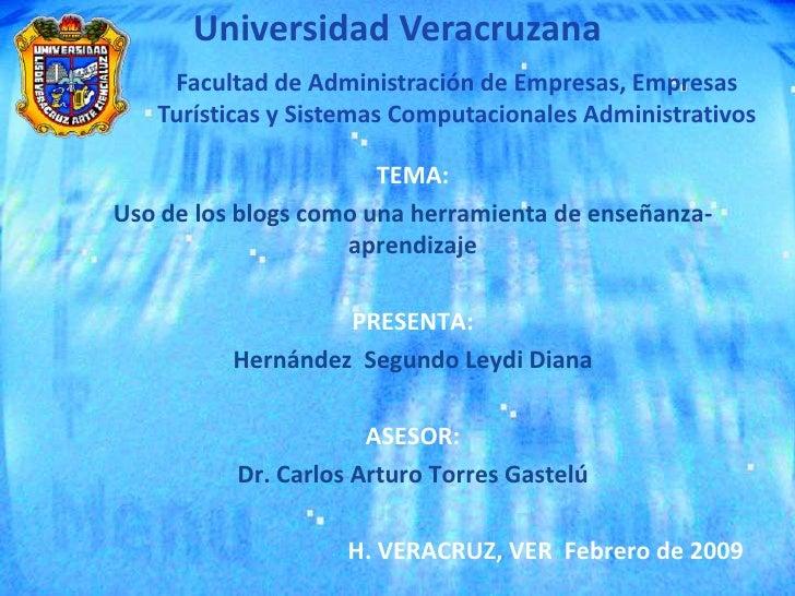 Universidad Veracruzana     Facultad de Administración de Empresas, Empresas    Turísticas y Sistemas Computacionales Admi...