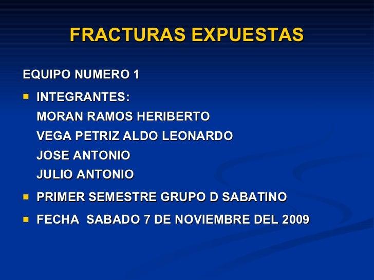 Exposicion  Fracturas Expuestas Slide 2
