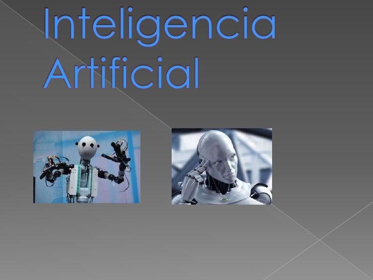    La inteligencia artificial es considerada una    rama de la computación y relaciona un    fenómeno natural con una ana...