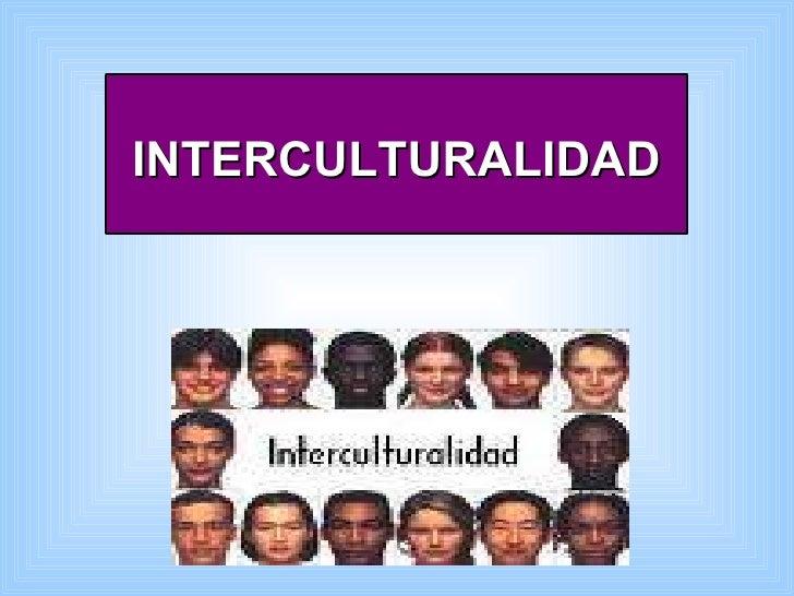La Interculturalidad Slide 2