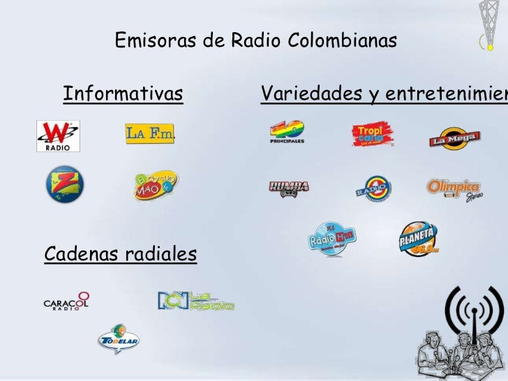 Emisoras de Radio Colombianas Informativas        Variedades y entretenimienCadenas radiales