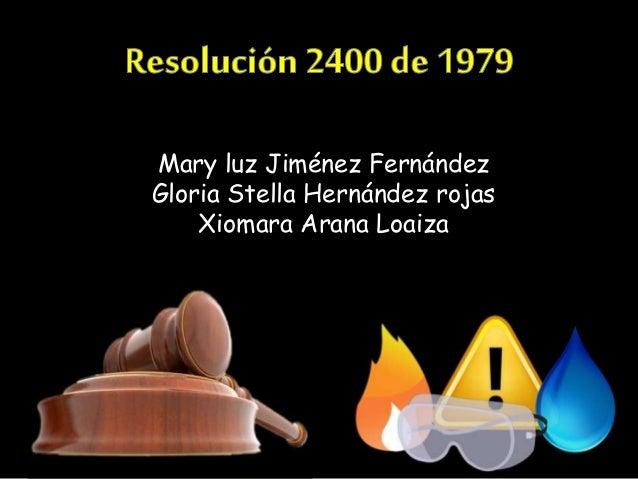 Mary luz Jiménez Fernández Gloria Stella Hernández rojas Xiomara Arana Loaiza