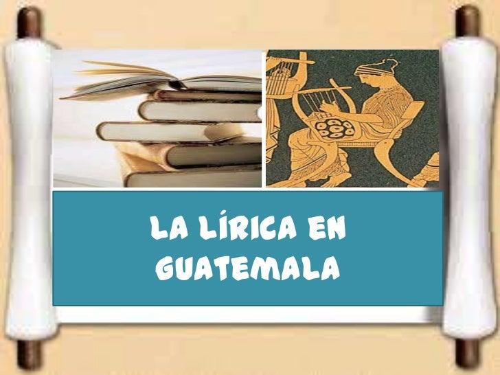 La lírica enGuatemala