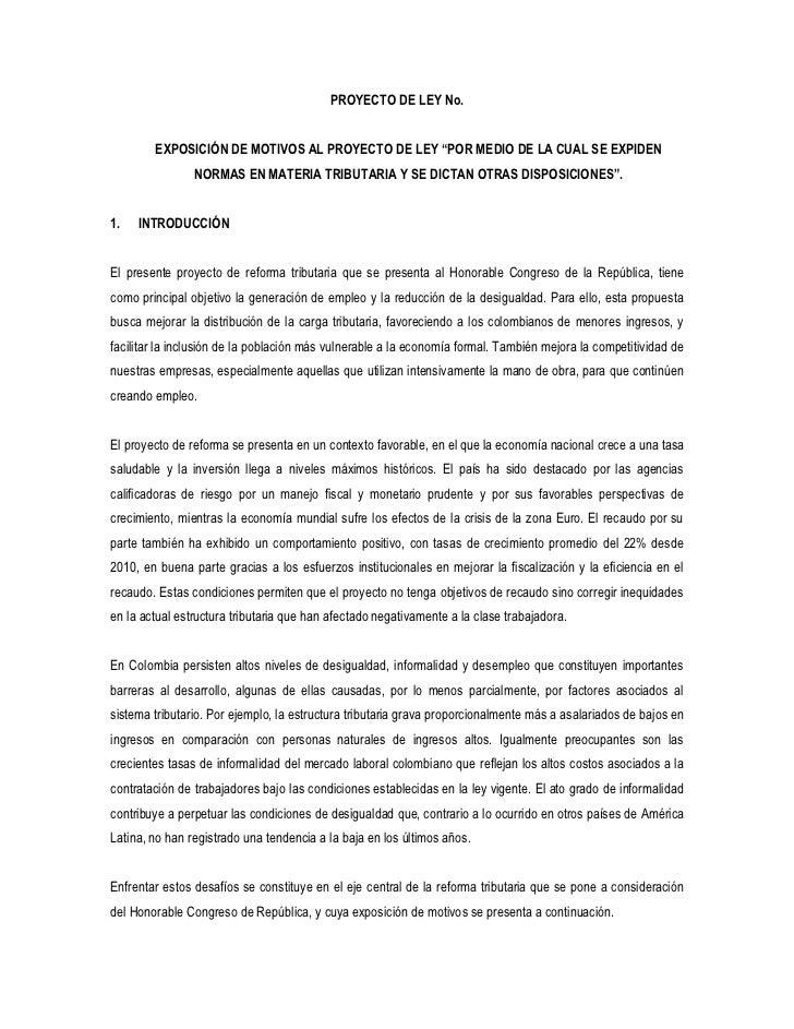 """PROYECTO DE LEY No.        EXPOSICIÓN DE MOTIVOS AL PROYECTO DE LEY """"POR MEDIO DE LA CUAL SE EXPIDEN                NORMAS..."""