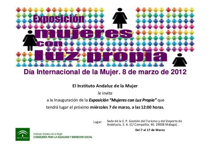 Día Internacional de la Mujer. 8 de marzo de 2012                    El Instituto Andaluz de la Mujer                     ...
