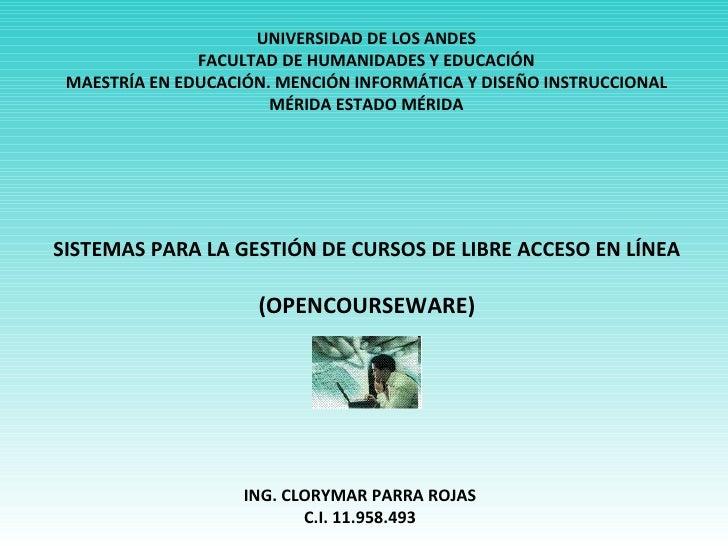 UNIVERSIDAD DE LOS ANDES FACULTAD DE HUMANIDADES Y EDUCACIÓN MAESTRÍA EN EDUCACIÓN. MENCIÓN INFORMÁTICA Y DISEÑO INSTRUCCI...