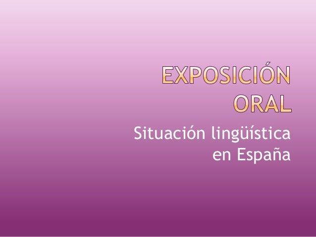 Situación lingüística en España