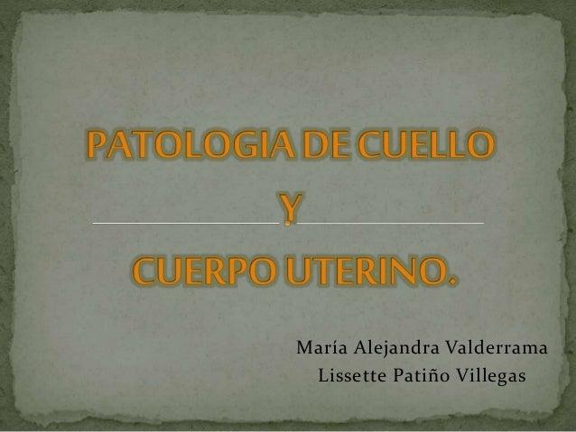 María Alejandra Valderrama Lissette Patiño Villegas