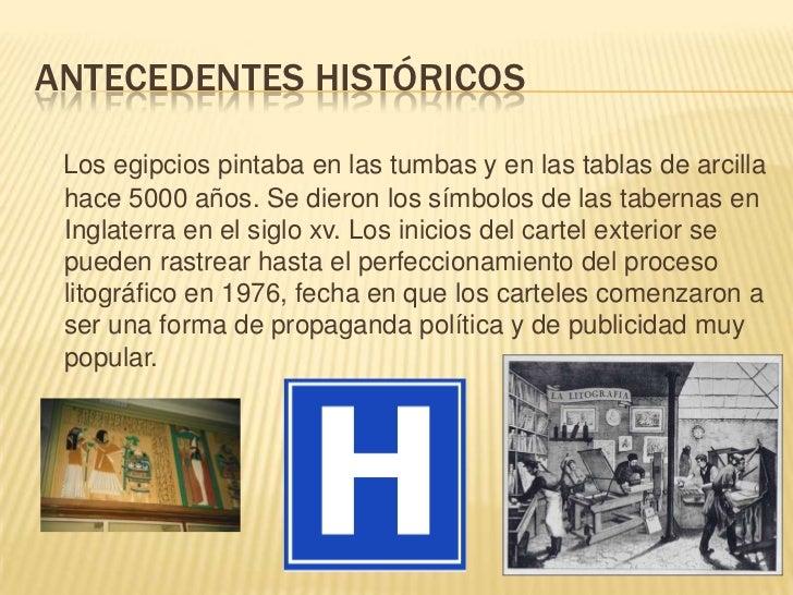 Antecedentes históricos<br />Los egipcios pintaba en las tumbas y en las tablas de arcilla hace 5000 años. Se dieron los s...