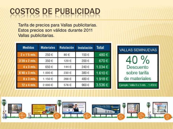 Costos de publicidad<br />Tarifa de precios para Vallas publicitarias. <br />Estos precios son válidos durante 2011<br />V...