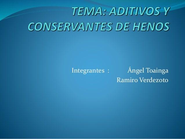 Integrantes : Ángel Toainga Ramiro Verdezoto