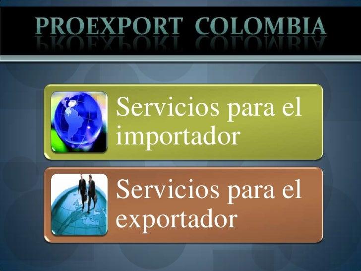 PROEXPORT  Colombia<br />