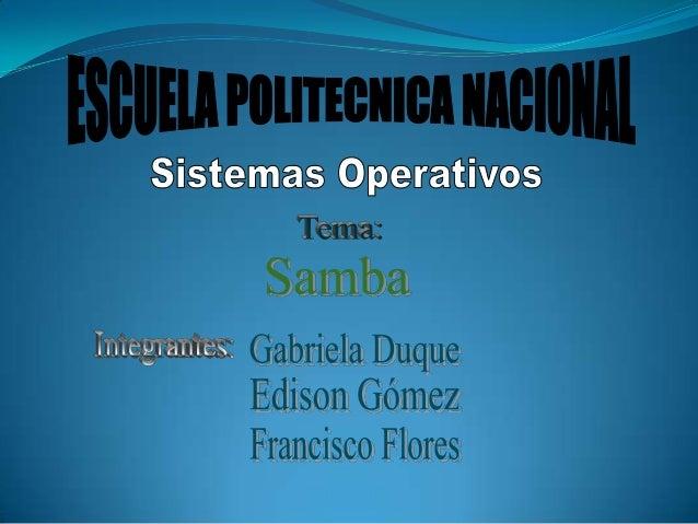 """Samba es un """"software servidor"""" para Linux (yotros sistemas basados en Unix) que permiteadministrar y compartir recursos e..."""