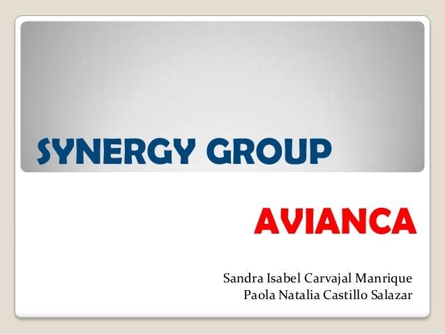 SYNERGY GROUP             AVIANCA        Sandra Isabel Carvajal Manrique           Paola Natalia Castillo Salazar