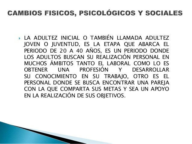  EN ESTA ETAPA SE VAN A PRODUCIR CAMBIOS Y ACONTECIMIENTOS QUE CREAN INCERTIDUMBRE Y TENSIONES HASTA QUE EL SUJETO LOS CO...