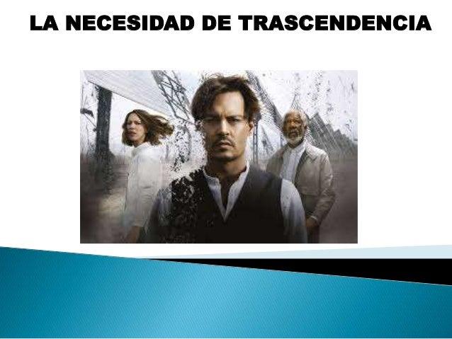 NECESIDAD DE TRASCENDENCIA