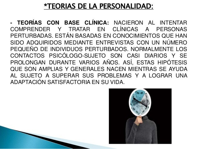 TEORÍAS CONDUCTISTAS DE LA PERSONALIDAD SON TEORÍAS QUE SE BASAN EN EL USO DE MÉTODOS CIENTÍFICOS INSISTIENDO SOBRE TODO E...