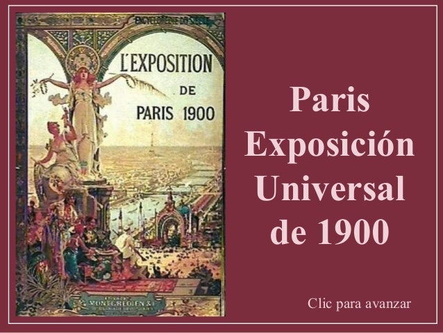 Paris Exposición Universal de 1900 Clic para avanzar