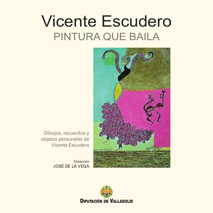 Vicente Escudero         Colección JOSÉ DE LA VEGA