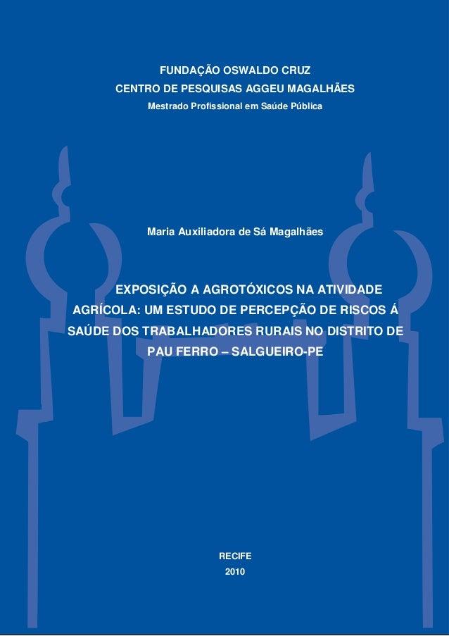 FUNDAÇÃO OSWALDO CRUZ      CENTRO DE PESQUISAS AGGEU MAGALHÃES          Mestrado Profissional em Saúde Pública          Ma...