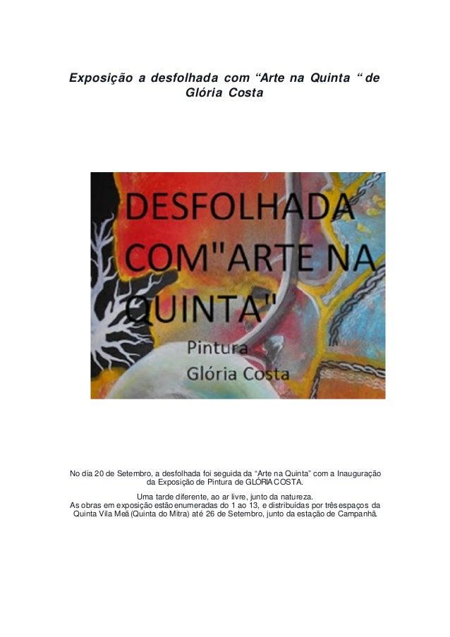 """Exposição a desfolhada com """"Arte na Quinta """" de Glória Costa No dia 20 de Setembro, a desfolhada foi seguida da """"Arte na Q..."""