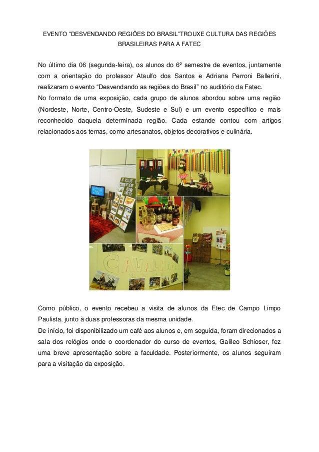 """EVENTO """"DESVENDANDO REGIÕES DO BRASIL""""TROUXE CULTURA DAS REGIÕES BRASILEIRAS PARA A FATEC No último dia 06 (segunda-feira)..."""
